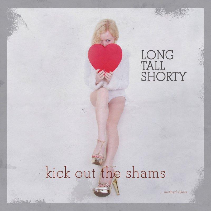 TFA12-13_Long-Tall-Shorty_Kick-Out-The-Shams_F