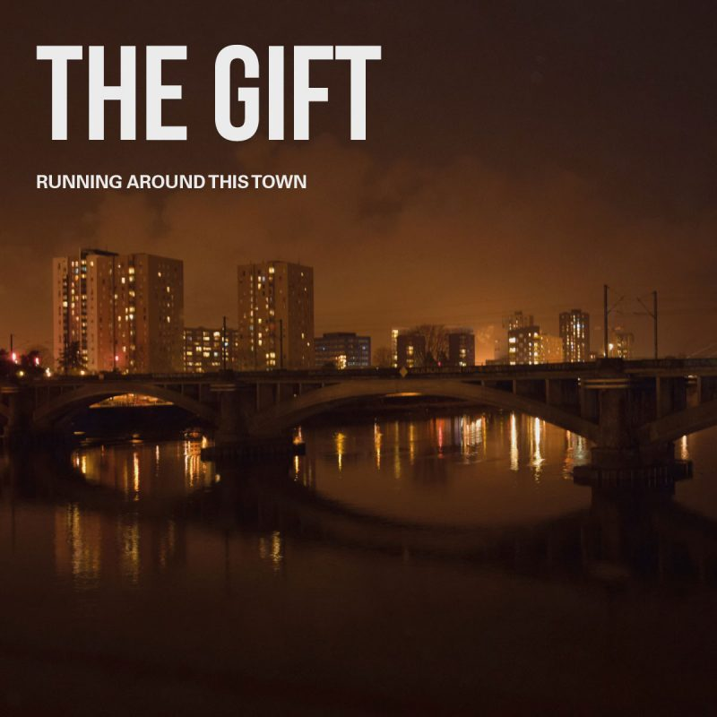 TFA37_The-Gift_Running-Around-This-Town_F