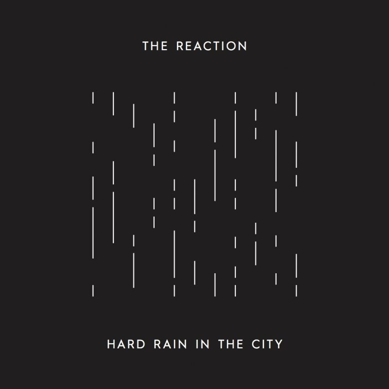 The-Reactions_Hard-Rain-In-The-City_SW
