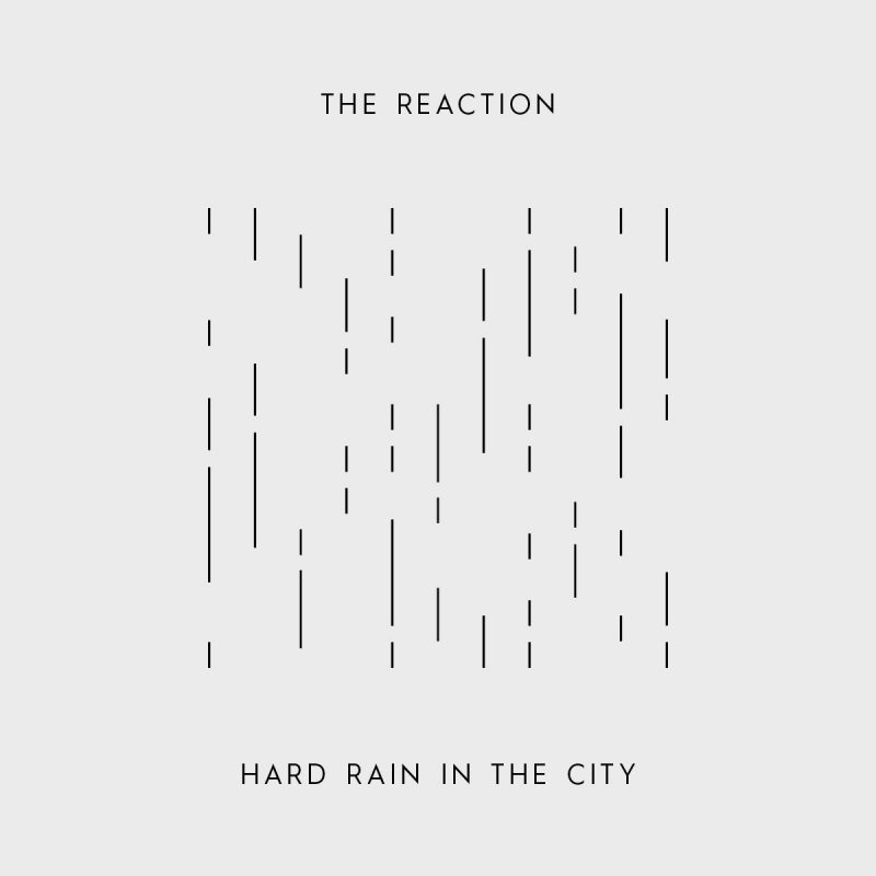 The-Reactions_Hard-Rain-In-The-City_WS
