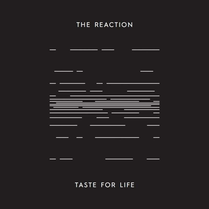 The-Reactions_Taste-For-Life_SW (verschoben)